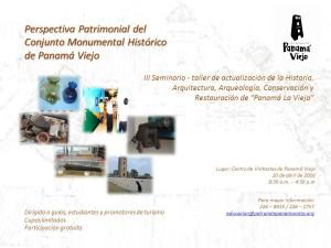 Perspectiva Patrimonial del Conjunto Monumental Histórico de Panamá Viejo @ Centro de Visitantes de Panamá Viejo | Panamá | Panamá | Panamá
