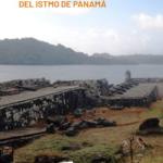 Viaje al corazón del mundo: Las Ciudades Coloniales del Istmo de Panamá