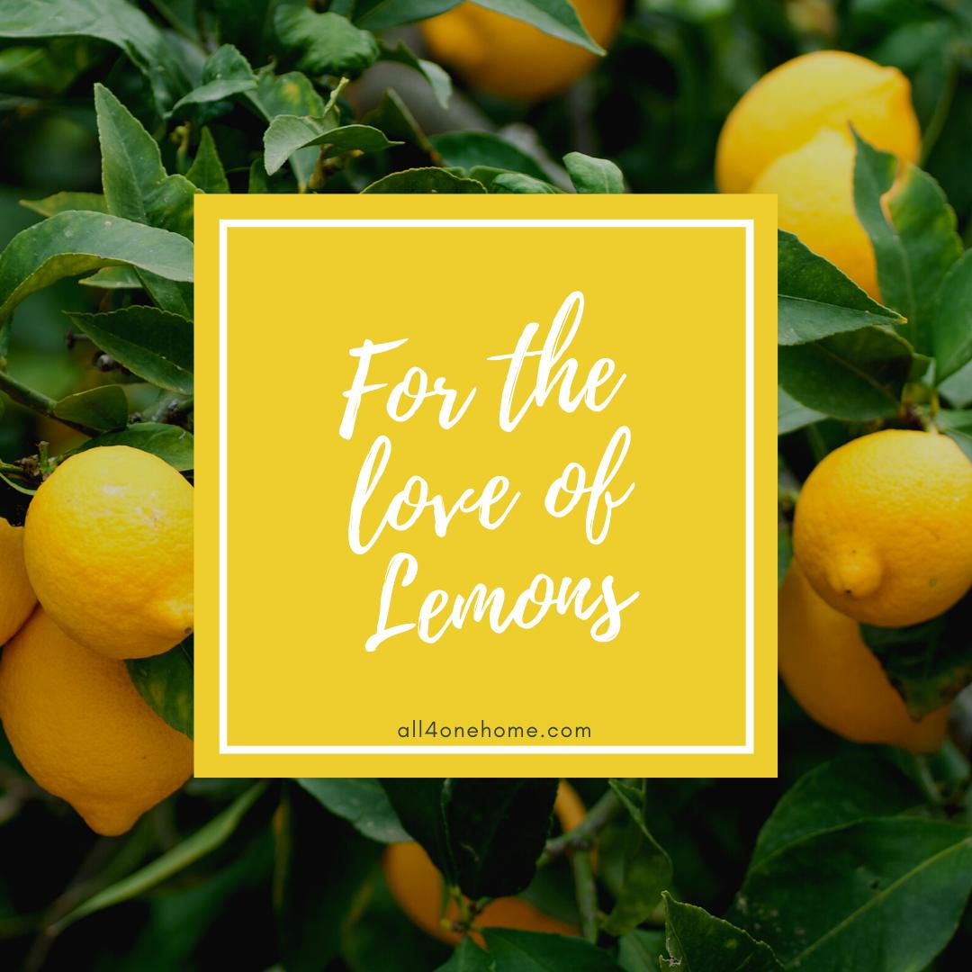 For the Love of Lemons