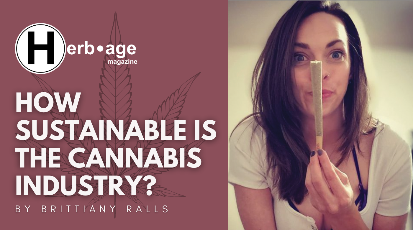 How Sustainable is the Cannabis Industry?