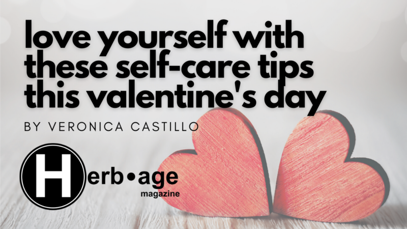 Love Yourself with These Self Care Tips this Valentine's Day