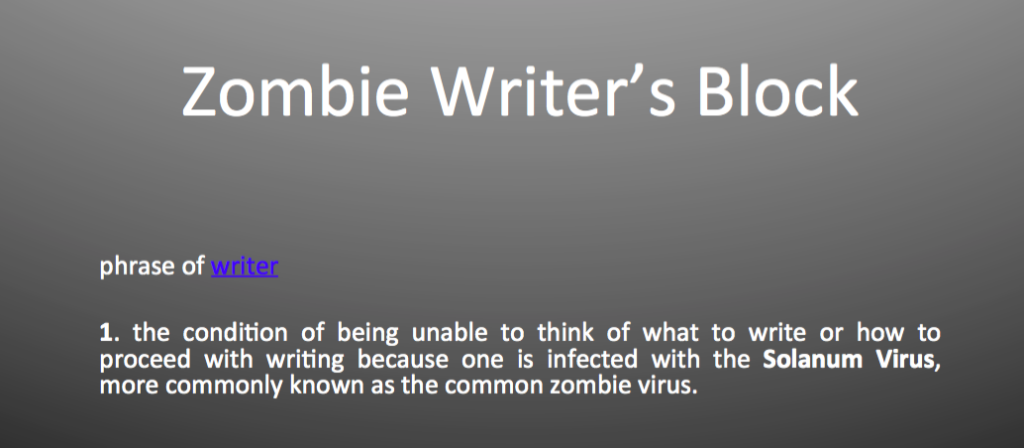 The Zombie Induced Writer's Block