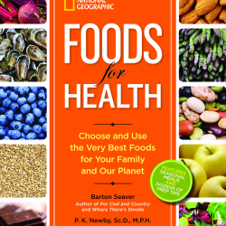 From Farm to Fork, Why What You Eat Matters: Foods for Health Now On Sale!