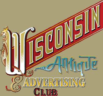 Wisconsin Antique Advertising Club