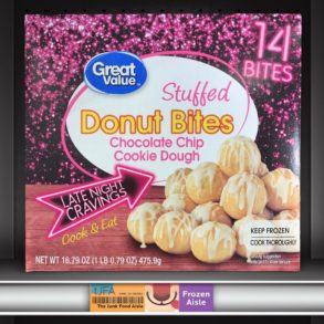 Great Value Stuffed Donut Bites Chocolate Chip Cookie Dough