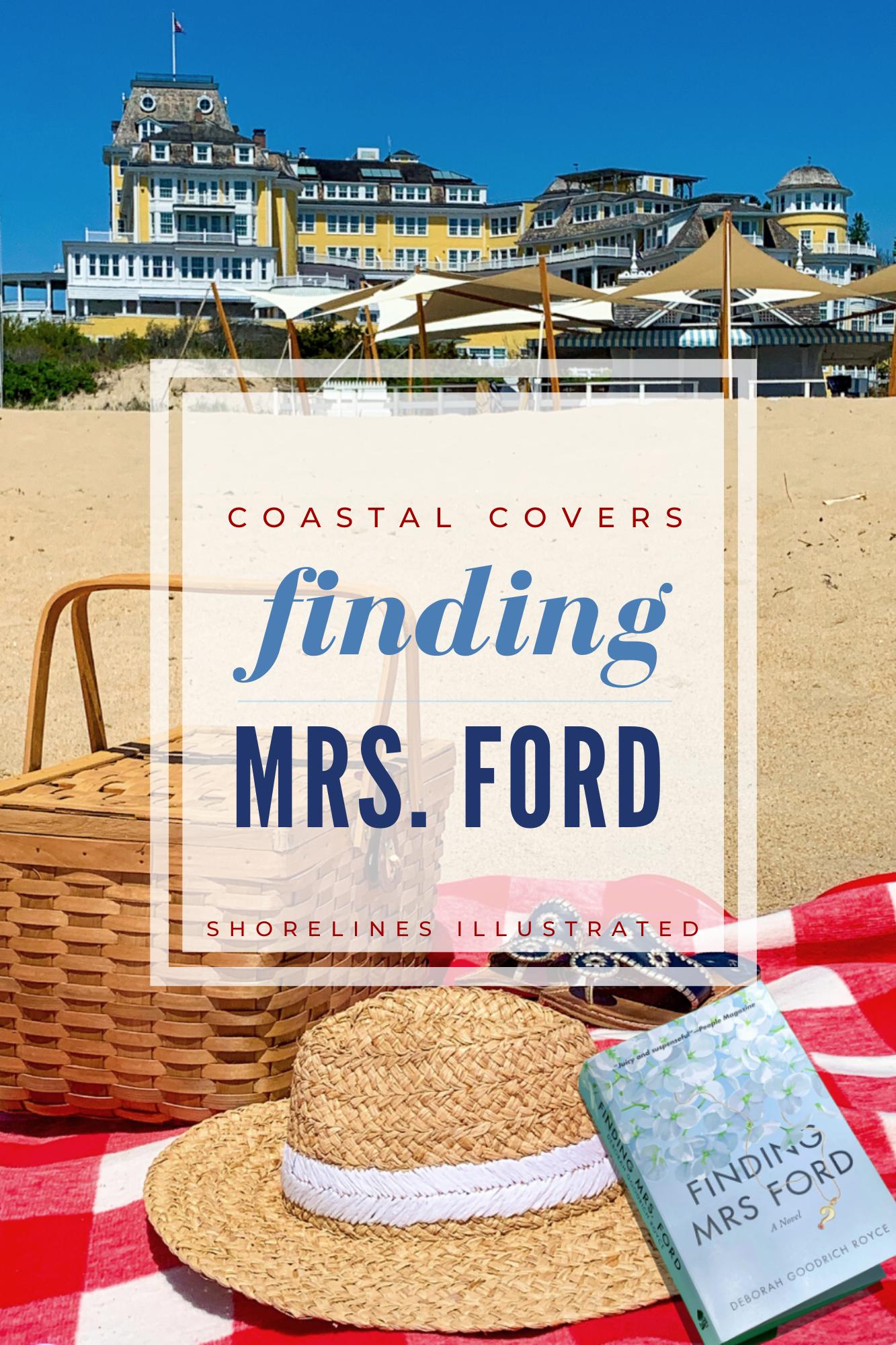 Finding Mrs Ford a Novel by Deborah Royce Ocean House Watch Hill-1