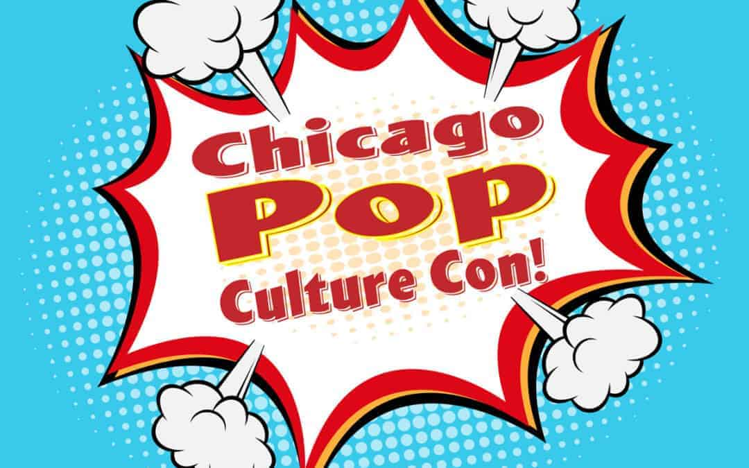 Chicago Pop Culture Show & Sale Expands!
