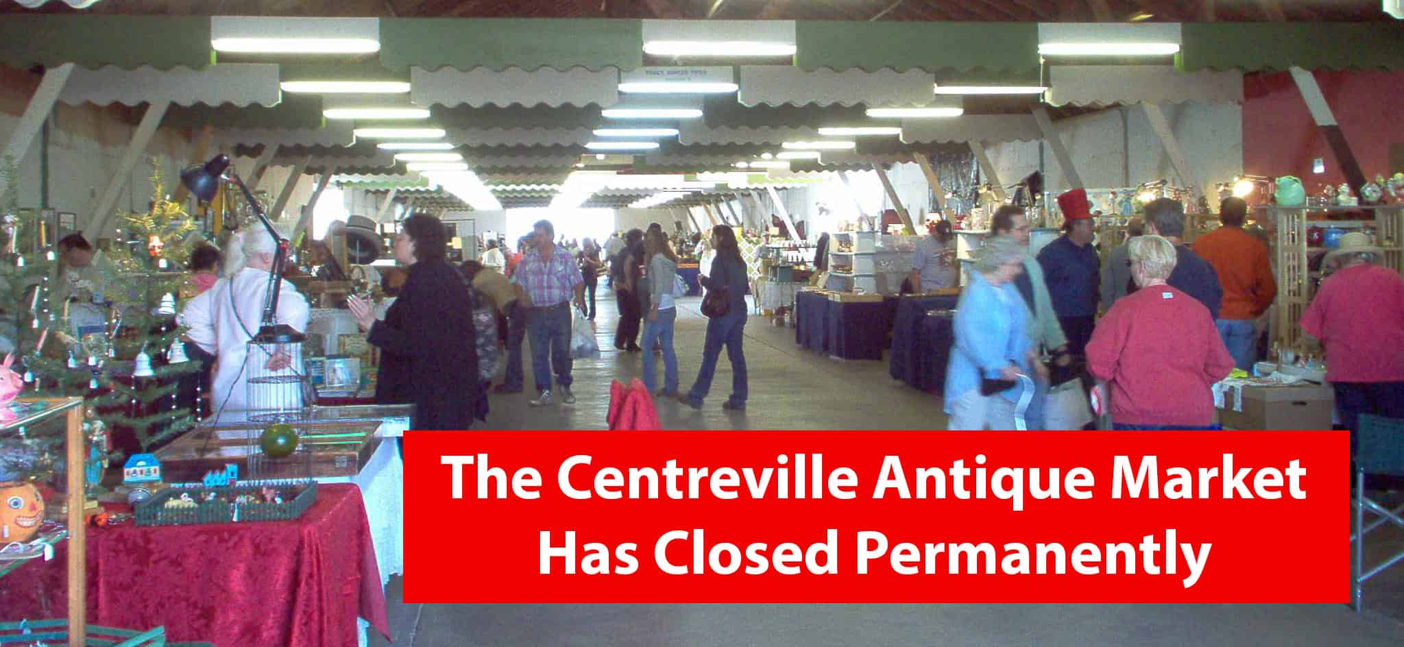 Centreville Michigan Antique Market permanently closed