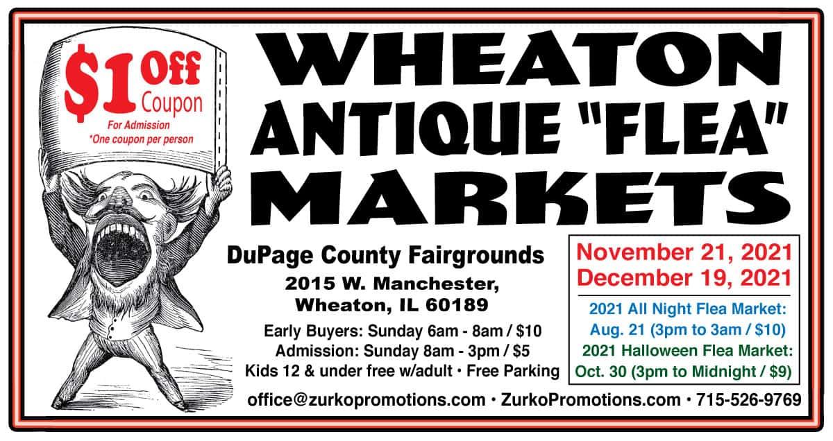 2021 Wheaton Illinois Flea Markets