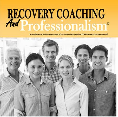 CCAR Recovery Coaching and Professionalism