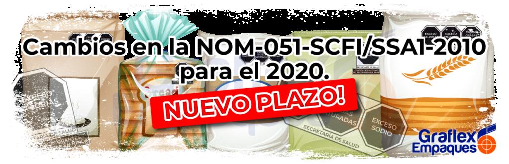 NOM-051-SCFI/SSA1-2010 NUEVO PLAZO