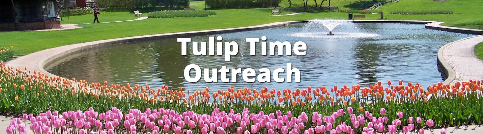 tulip time outreach