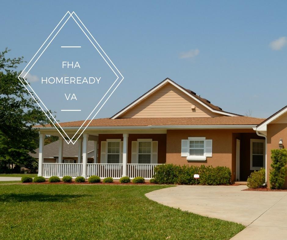 FHA Loans | HomeReady Loans | VA Loans