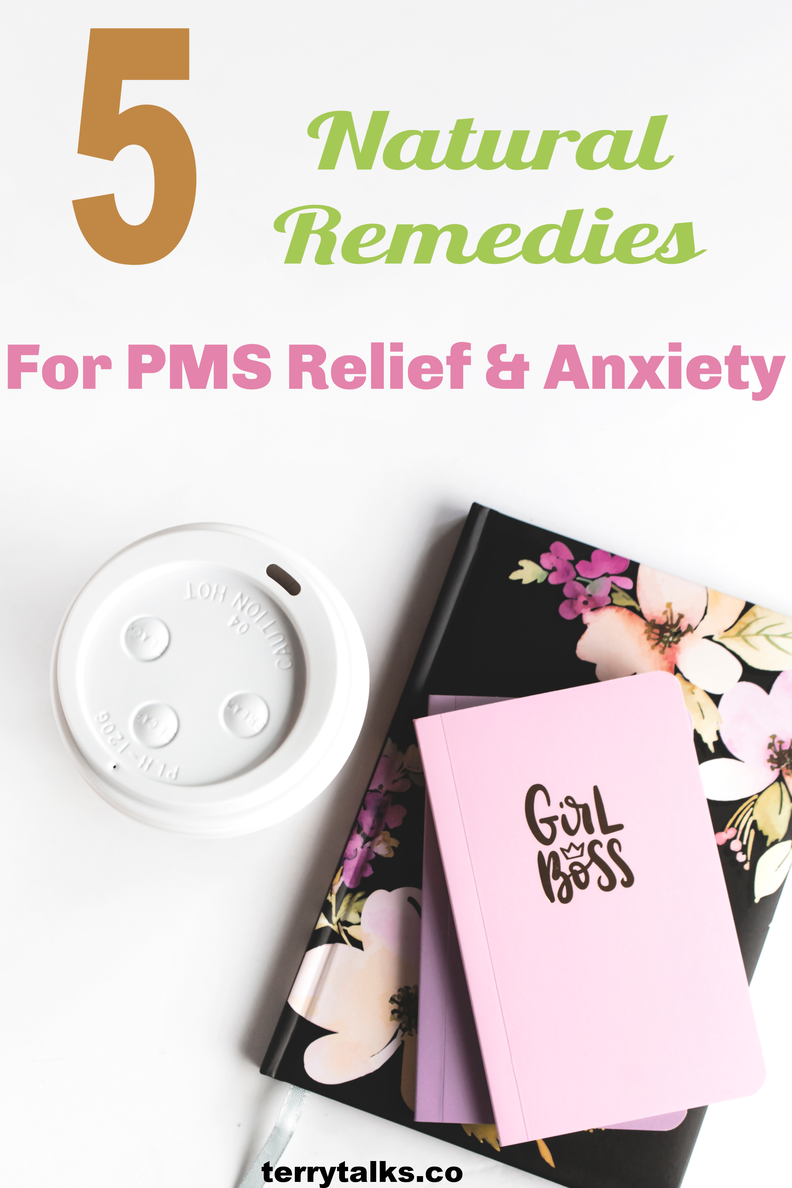 5 Natural Remedies For PMS And PMS Anxiety