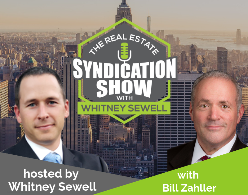 How to Overcome Challenges in Deal Acquisition and Capital Raising with Bill Zahller