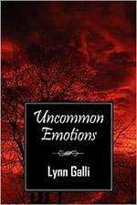Uncommon Emotions by Lynn Galli