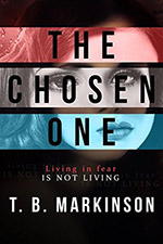 The Chosen One by TB Markinson
