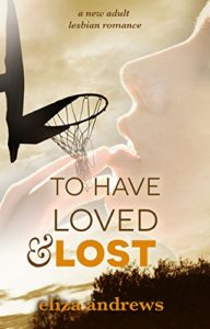 To Have Loved and Lost Cover