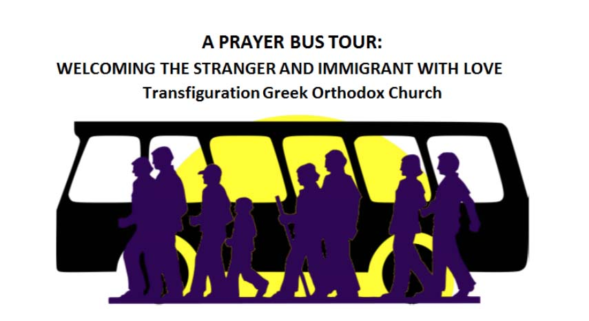 A PRAYER BUS TOUR: WELCOMING THE STRANGER AND IMMIGRANT WITH LOVE, (English & Spanish)