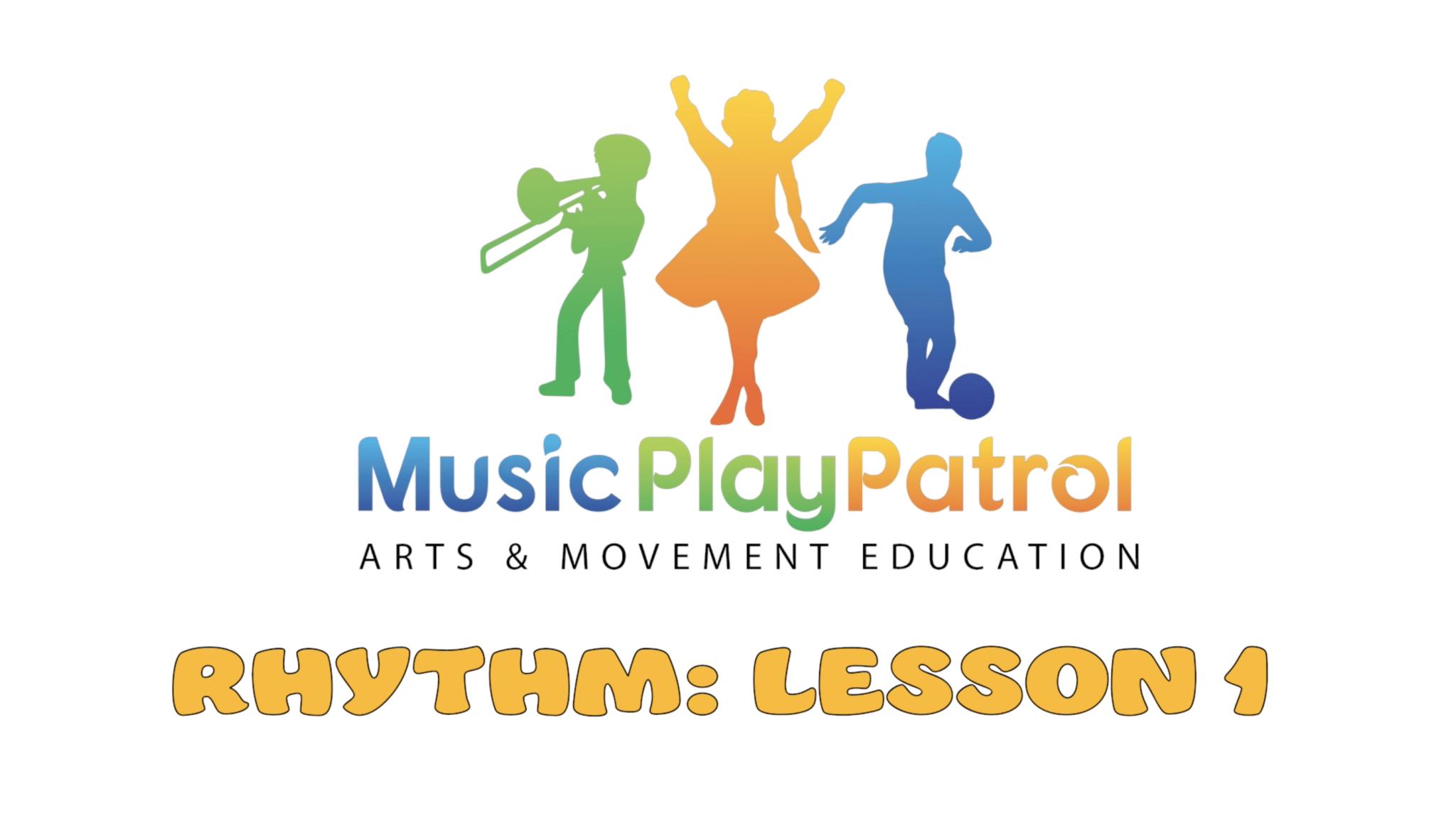 Rhythm Lesson 1