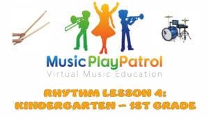 Kindergarten Rhythm 4