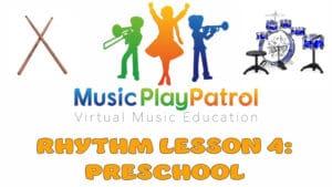 Preschool Rhythm 4