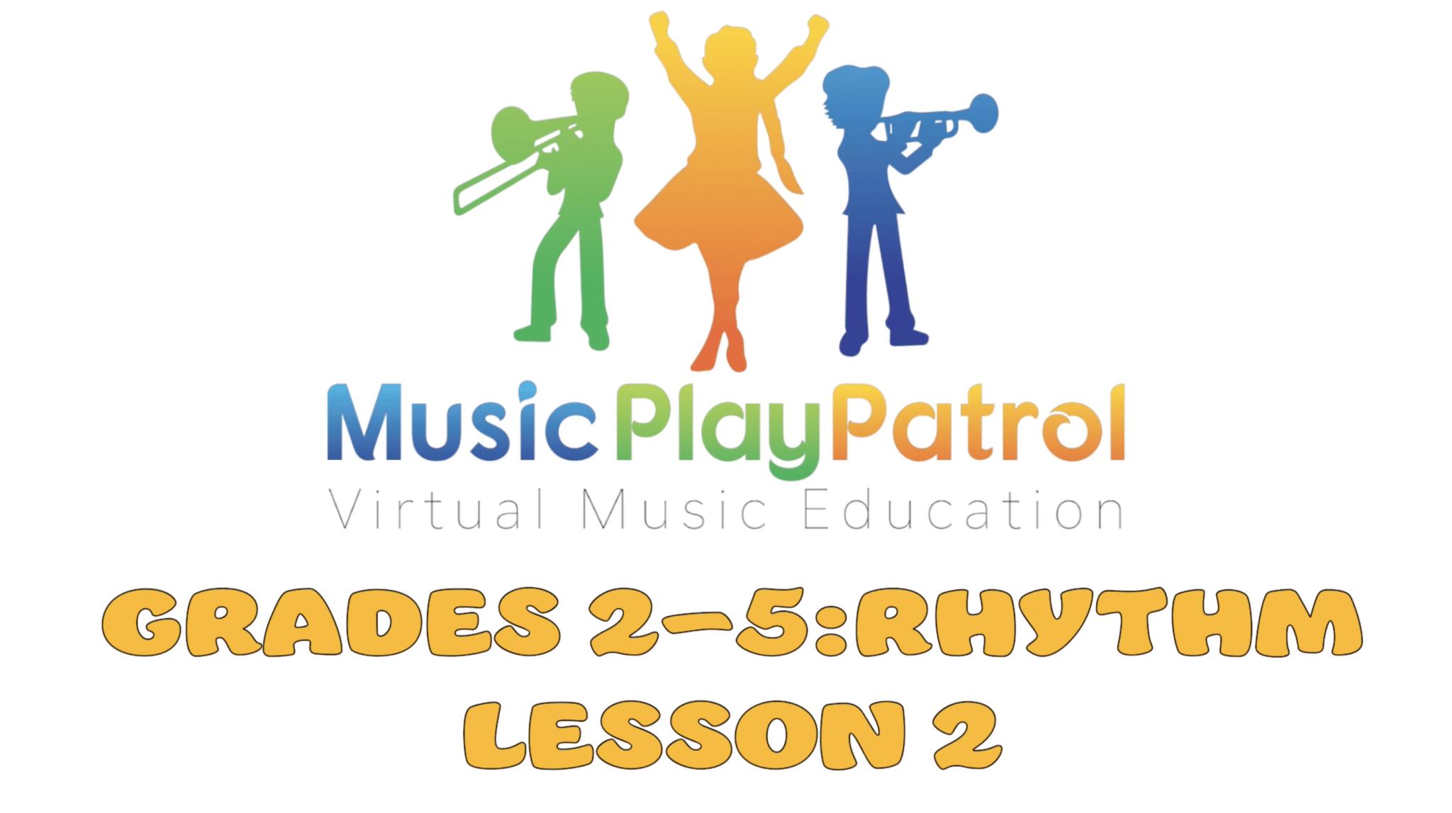 Rhythm Lesson 2 Preschool