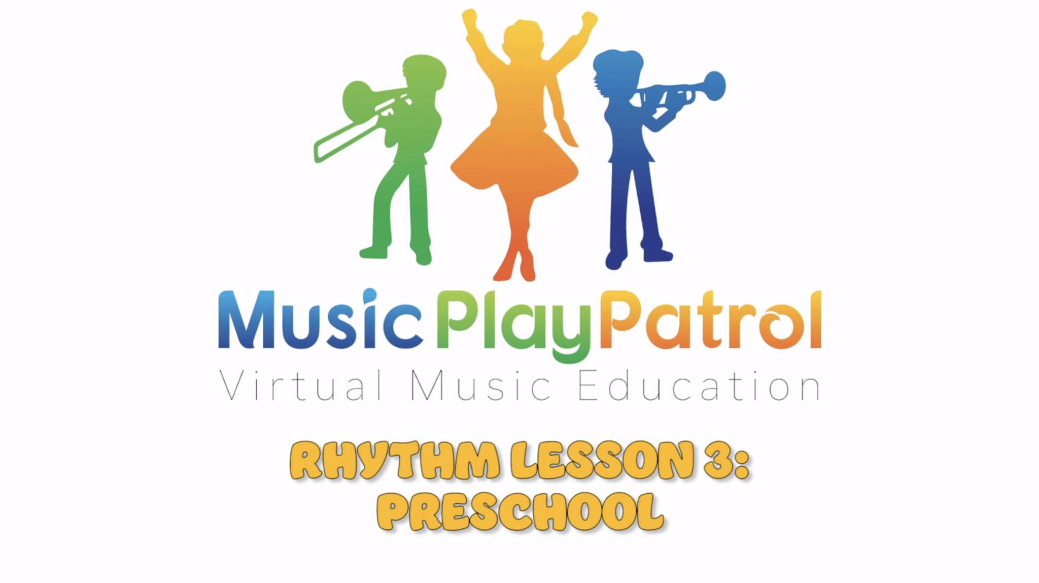 Preschool Rhythm Lesson 3