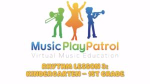 Kindergarten Lesson 3