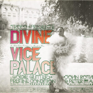 Live Stage Show Divine in Vice Palace - Goldie Glitters & Pristine Condition - John Rothermel & Peter Arden in concert October, 1972