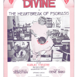 #36 - Champagne Flights – on stage Divine in The Heartbreak of Psoriasis Book & Lyrics by Sebastian – Music by Gene Babo - Kabuki Theater June, 1975