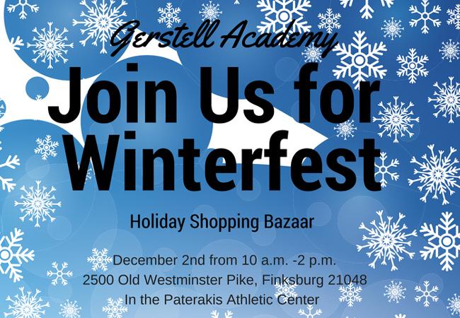 Upcoming Event: Gerstell Academy Winterfest. December 2
