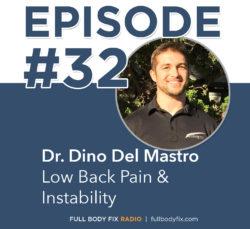 Full Body Fix Radio 32 Dr. Dino Del Mastro