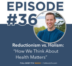Reductionism vs. Holism