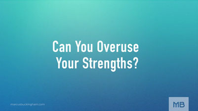 can-you-overuse-your-strengths