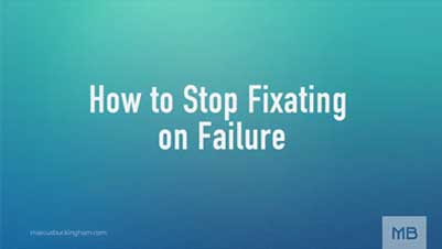 how-to-stop-fixating-on-failure