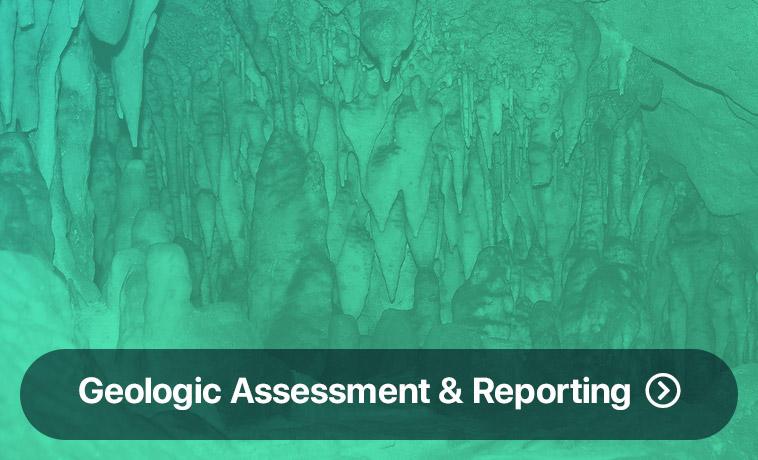 Geologic Assessment & Reporting
