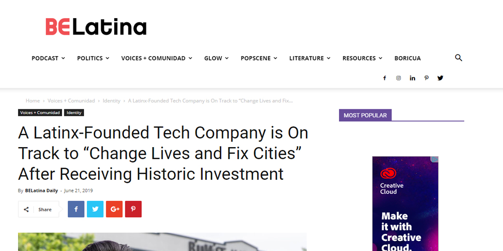 "A Latinx-Founded Tech Company Is On Track To ""Change Lives And Fix Cities"" After Receiving Historic Investment"