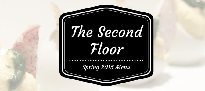 The 2nd Floor Spring Menu