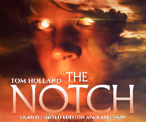 Tom Holland's The Notch