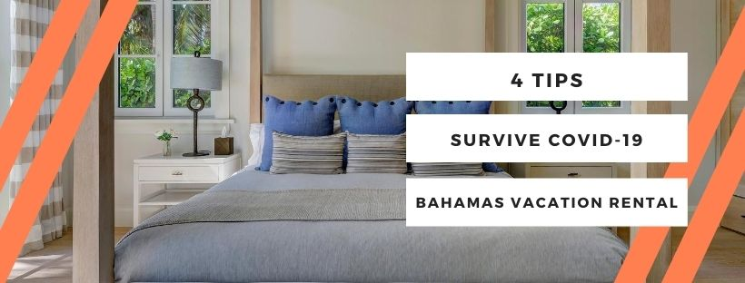 vacation rental during covid in the bahamas