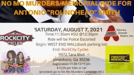 "NO MO MURDERS/Memorial Ride (Police Escorted) for Antonio ""Roundhead"" Smith"