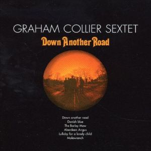 graham collier - Down another road