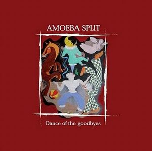 amoeba split – dance of the goodbyes