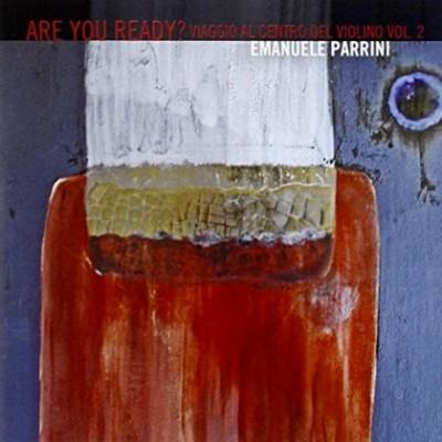 emanuele-parrini-are-you-ready-viaggio-al-centro-del-violino