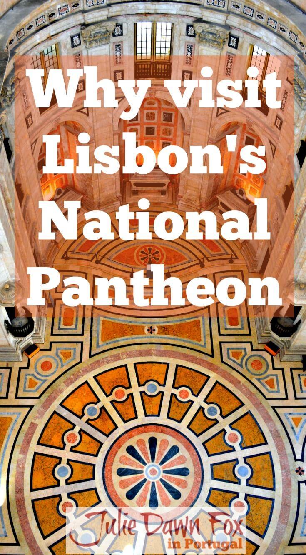 Why visit Lisbon National Pantheon