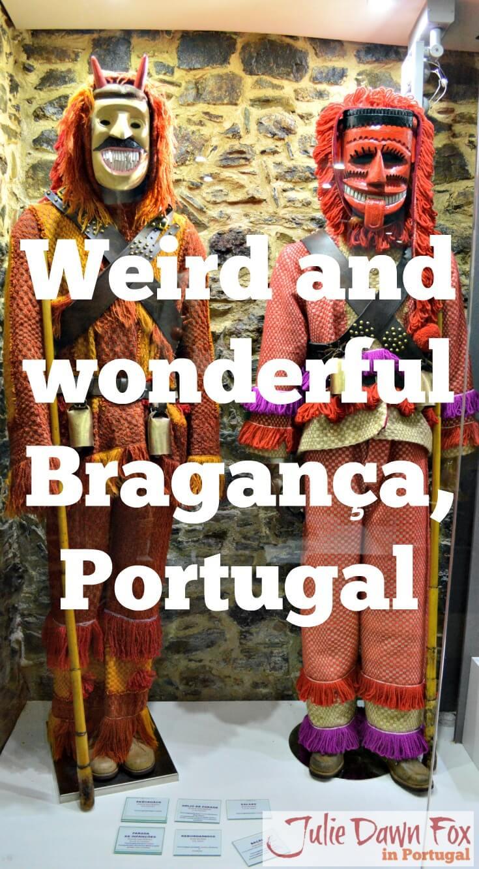 Weird and wonderful Bragança, Portugal