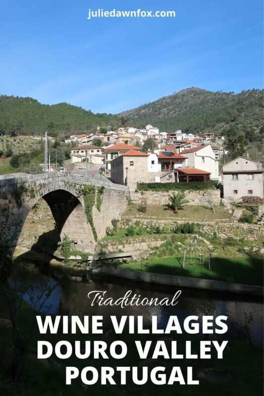 Village and bridge. Traditional wine villages of the Douro Valley.