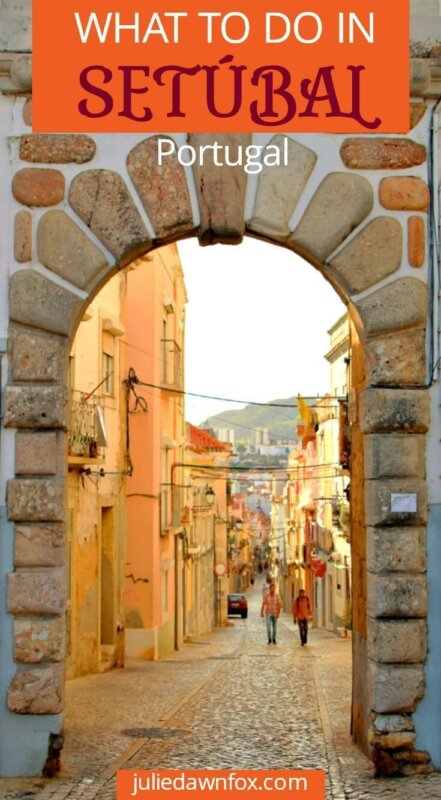 Best things to do in Setubal Portugal