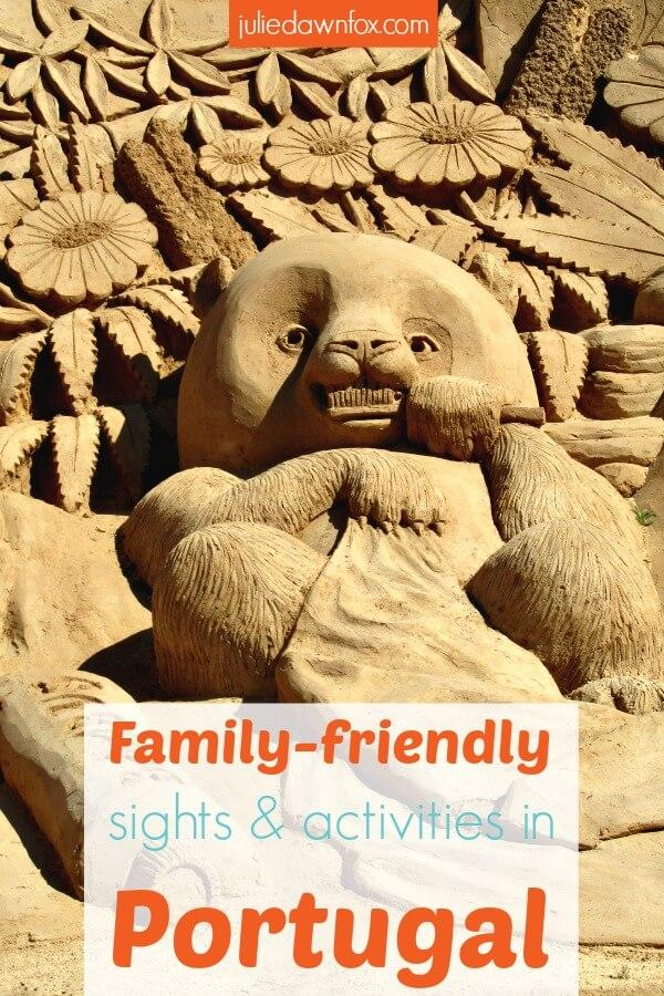 Family-friendly sights and activities in Portugal
